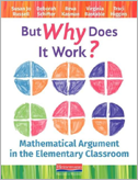"""Cover art of """"But Why Does it Work? Mathematical Argument in the Elementary Grades"""""""